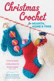 Book Cover Image. Title: Christmas Crochet!:  Stockings, Ornaments, Garlands, and Other Holiday Treasures for Your Home, Author: Edie Eckman