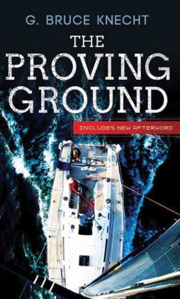 Proving Ground, The: The Inside Story of the 1998 Sydney to Hobart