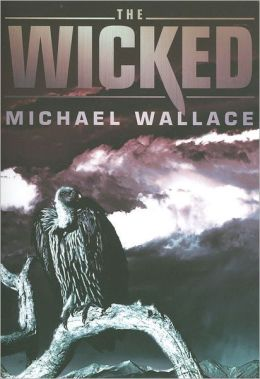 The Wicked (Righteous Series #3)