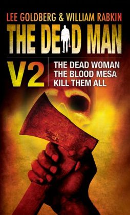 Dead Man Vol 2, The: The Dead Woman, The Blood Mesa, Kill Them All