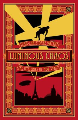 Luminous Chaos (The Mysteries of New Venice Series #2)