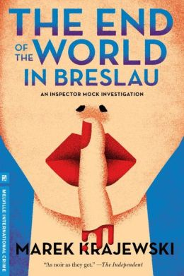 The End of the World in Breslau (Inspector Eberhard Mock Series #2)