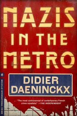 Nazis in the Metro