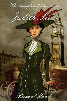 The Complete Adventures of Judith Lee