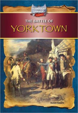 The Battle of Yorktown