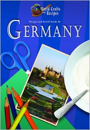 Recipe and Craft Guide to Germany