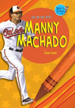 Day by Day With... Manny Machado