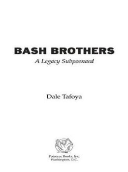 Bash Brothers: A Legacy Subpoenaed