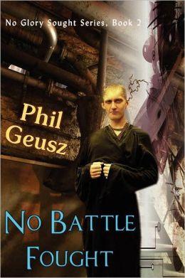 No Battle Fought