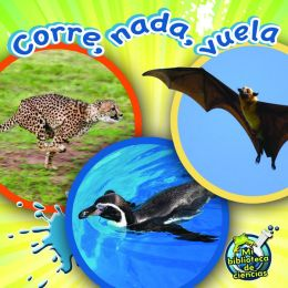 Corre, NADA, Vuela (Run, Swim, Fly)