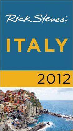 Rick Steves' Italy 2012