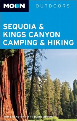 Moon Sequoia & Kings Canyon Camping & Hiking