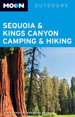 Moon Sequoia & Kings Canyon Camping & Hiking