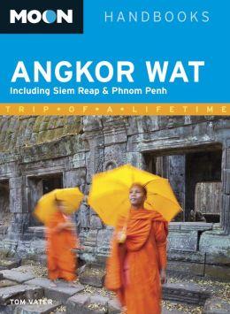 Moon Angkor Wat: Including Siem Reap & Phnom Penh