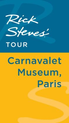 Rick Steves' Tour: Carnavalet Museum, Paris