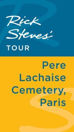 Rick Steves' Tour: Pere Lachaise Cemetery, Paris