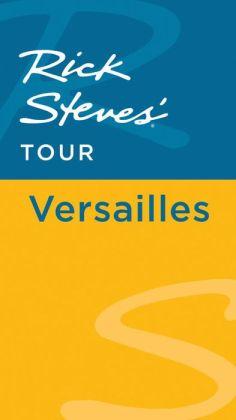 Rick Steves' Tour: Versailles
