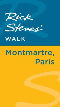 Rick Steves' Walk: Montmartre, Paris