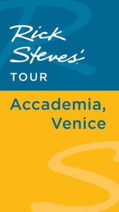 Rick Steves' Tour: Accademia, Venice