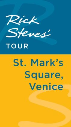 Rick Steves' Tour: St. Mark's Square, Venice