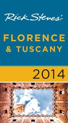 Rick Steves' Florence & Tuscany 2014