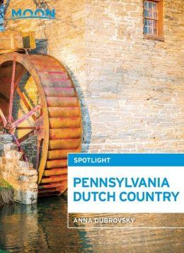 Moon Spotlight Pennsylvania Dutch Country