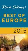 Book Cover Image. Title: Rick Steves Best of Europe 2015, Author: Rick Steves