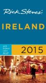Book Cover Image. Title: Rick Steves Ireland 2015, Author: Rick Steves