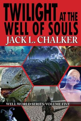 Twilight at the Well of Souls (Well World Saga: Volume 5)