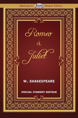 Romeo and Juliet (Special Edition for Students)