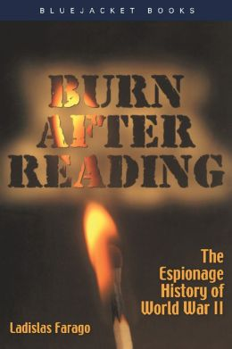Burn After Reading: The Espionage History of World War II