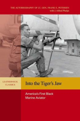 Into the Tiger's Jaw: America's First Black Marine Aviator