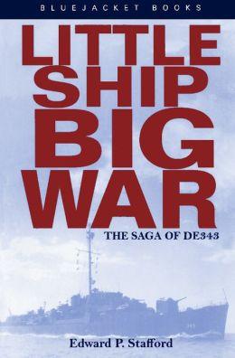 Little Ship, Big War: The Saga of DE343