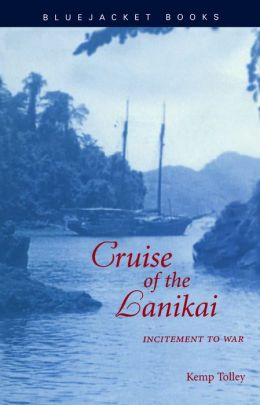 Cruise of the Lanikai: Incitement to War