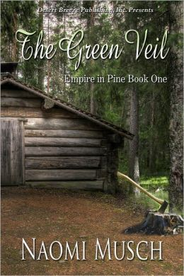 Empire in Pine Book One: The Green Veil