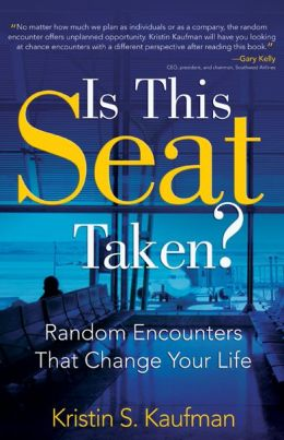 Is This Seat Taken?: Random Encounters That Change Your Life
