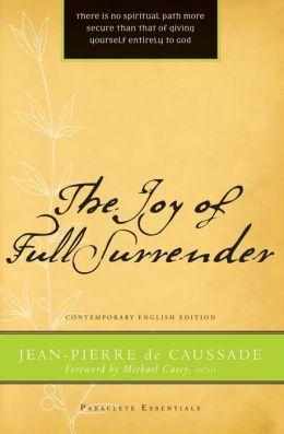 The Joy of Full Surrender