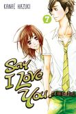 Book Cover Image. Title: Say I Love You. 7, Author: Kanae Hazuki