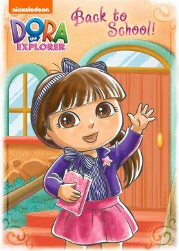 Back to School! (Dora the Explorer)