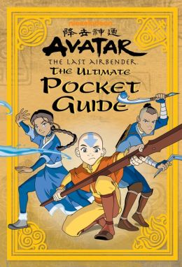 The Ultimate Pocket Guide (Avatar: The Last Air Bender) (PagePerfect NOOK Book)