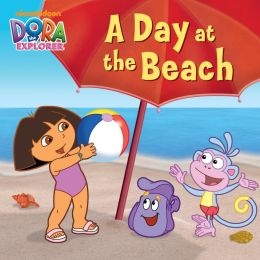 Day at the Beach (Dora the Explorer Series)