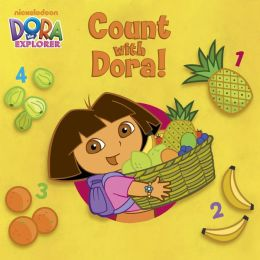 Count with Dora!: A Counting Book in English and Spanish (Dora the Explorer)