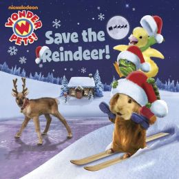Save the Reindeer! (Wonder Pets!) (PagePerfect NOOK Book)