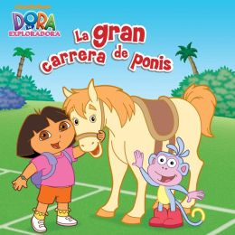 La gran carrera de ponis (Dora la Exploradora) (PagePerfect NOOK Book)