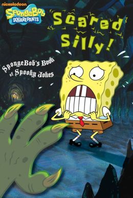 Scared Silly!: SpongeBob's Book of Spooky Jokes (SpongeBob SquarePants) (PagePerfect NOOK Book)