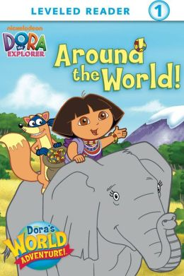 Around the World (Dora the Explorer) (PagePerfect NOOK Book)