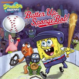 Batter Up, SpongeBob! (SpongeBob SquarePants) (PagePerfect NOOK Book)