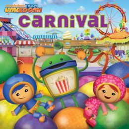 Carnival (Team Umizoomi) (PagePerfect NOOK Book)