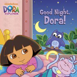 Good Night, Dora! (Dora the Explorer) (PagePerfect NOOK Book)