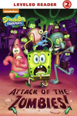 Attack of the Zombies! (SpongeBob SquarePants) (PagePerfect NOOK Book)